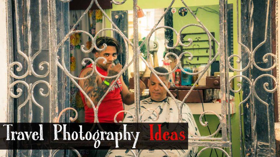 Ultimate Travel Photography ideas [free PDF shot list